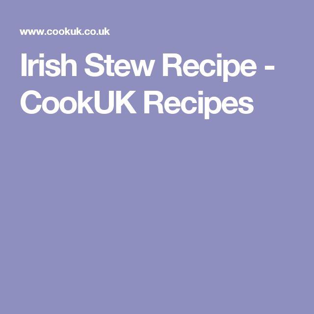 Irish Stew Recipe - CookUK Recipes