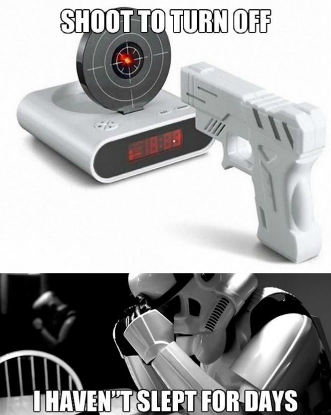 stormtrooper_shoot_to_turn_off_the_alarm_clock_i_havent_slept_for_days__2013-07-07.jpg (658×824)