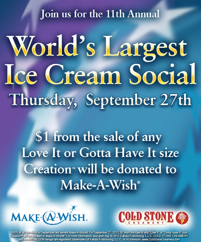 1 week until the World's Largest Ice Cream Social. Join us and help support @Make-A-Wish America! (All day long on 9/27 at U.S. Cold Stone Creamery locations)