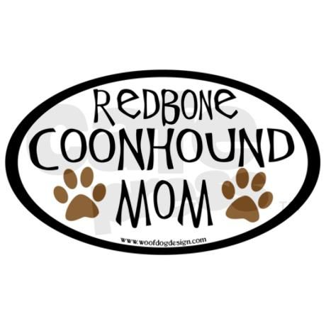 Redbone Coonhound Mom Oval Oval Decal on CafePress.com