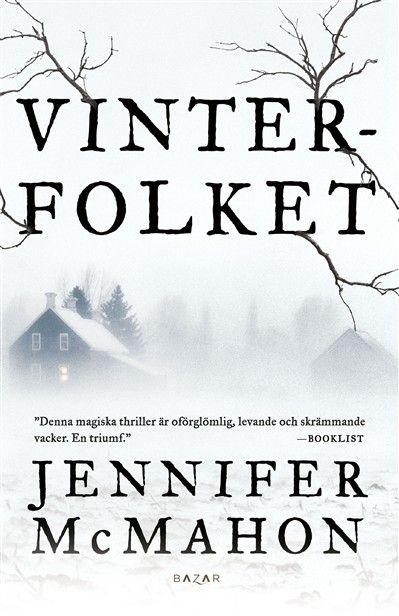 hyllan  - Vinterfolket - Jennifer McMahon - en bokblogg med tips på bra böcker