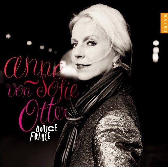 Opera Fresh: Anne Sofie Von Otter Serves Up Two Sides of French...