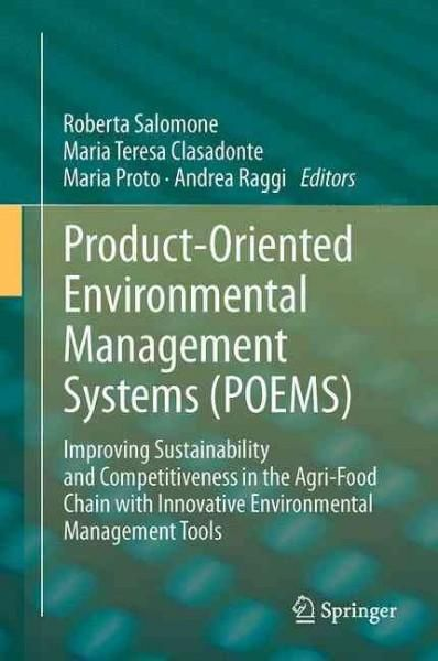 Product-oriented Environmental Management Systems Poems: Improving Sustainability and Competitiveness in the Agri...