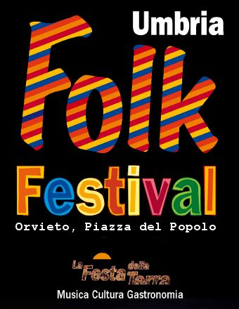 Umbria Folk Festival, Orvieto 19-23 agosto 2014