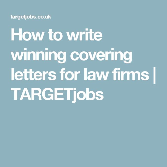 How to write winning covering letters for law firms | TARGETjobs