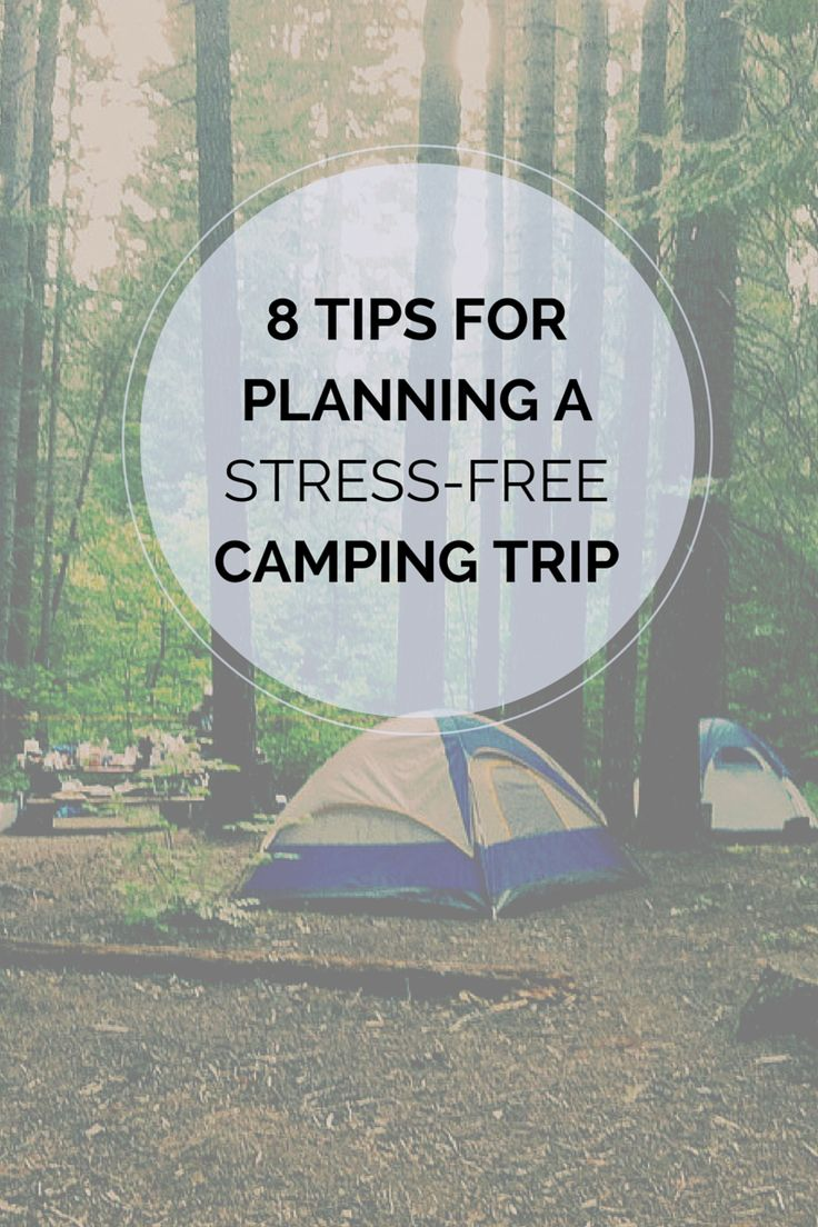 8 Camping Tips and Tricks for a Stress-Free Weekend