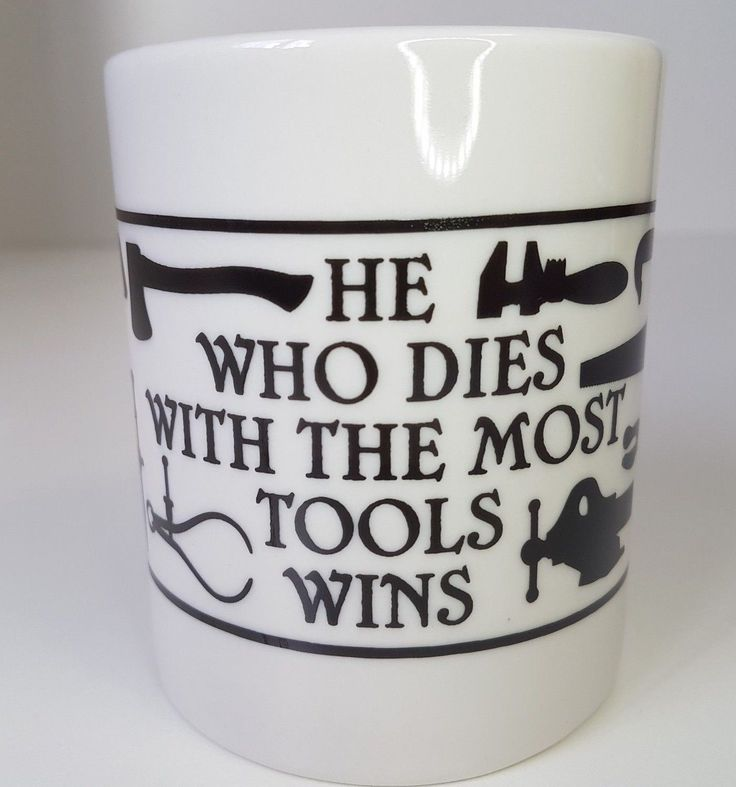 Maclachlan Woodworking Museum Coffee Mug He Who Dies With the Most Tools Wins | eBay #woodworking #tools