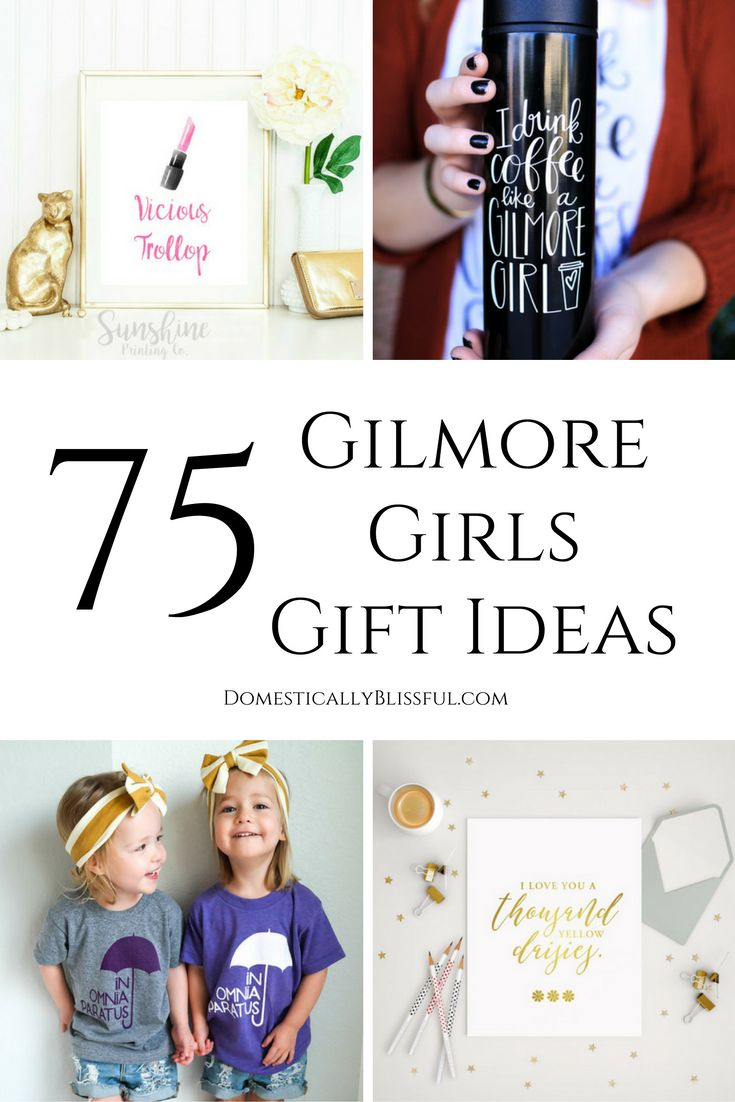 75 Gilmore Girl Gift Ideas that every Gilmore Girls fan will absolutely love!