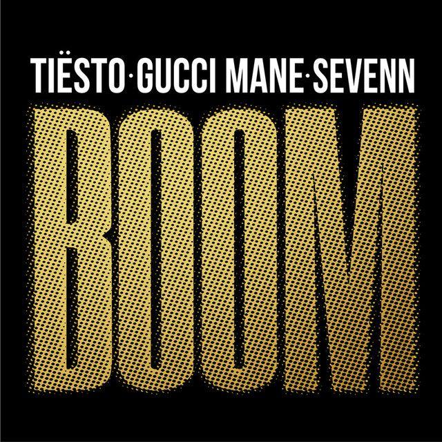 """BOOM"" by Tiësto Gucci Mane Sevenn added to EDM Room playlist on Spotify"