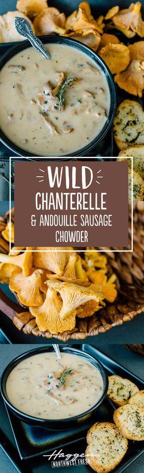 Wild chanterelle and andouille sausage chowder