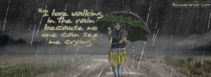 I Love Walking in the Rain Fb Cover Facebook Timeline Cover - FB ...