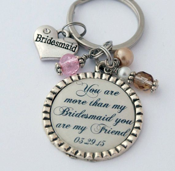 Bridesmaid Keychain, Thank You Gift for Friend, Custom Key Chain, Sentimental Quote, Wedding Party KCowie at Etsy.com