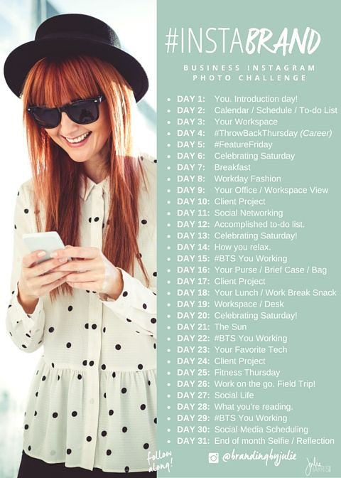 Start this on a Monday: 31 day #InstaBrand Challenge via Julie Harris Design