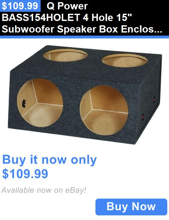 Speaker Sub Enclosures: Q Power Bass154holet 4 Hole 15 Subwoofer Speaker Box Enclosure 34 X 28 X 15 BUY IT NOW ONLY: $109.99