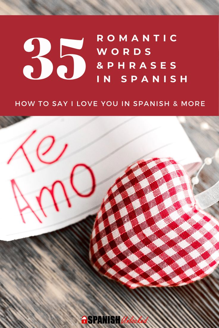 How to say i love you in spanish 35 romantic spanish