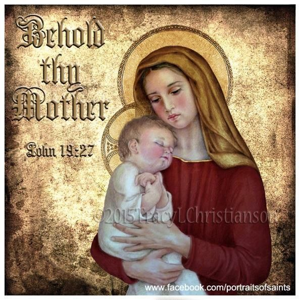 John19:27 - Behold Thy Mother