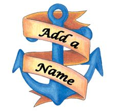 Add-A-Name Anchor with Banner Temporary Tattoo. We have a large selection of Add-A-Name Temporary Tattoos to choose from at SexyTemporaryTattoos.com