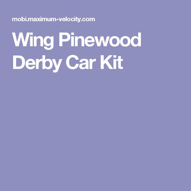 Wing Pinewood Derby Car Kit