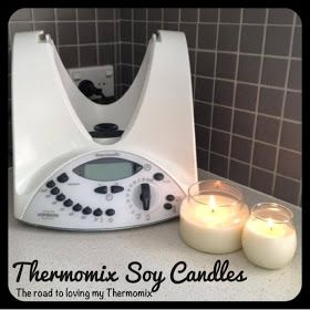 The road to loving my Thermomix: Thermomix Soy Candle Tutorial