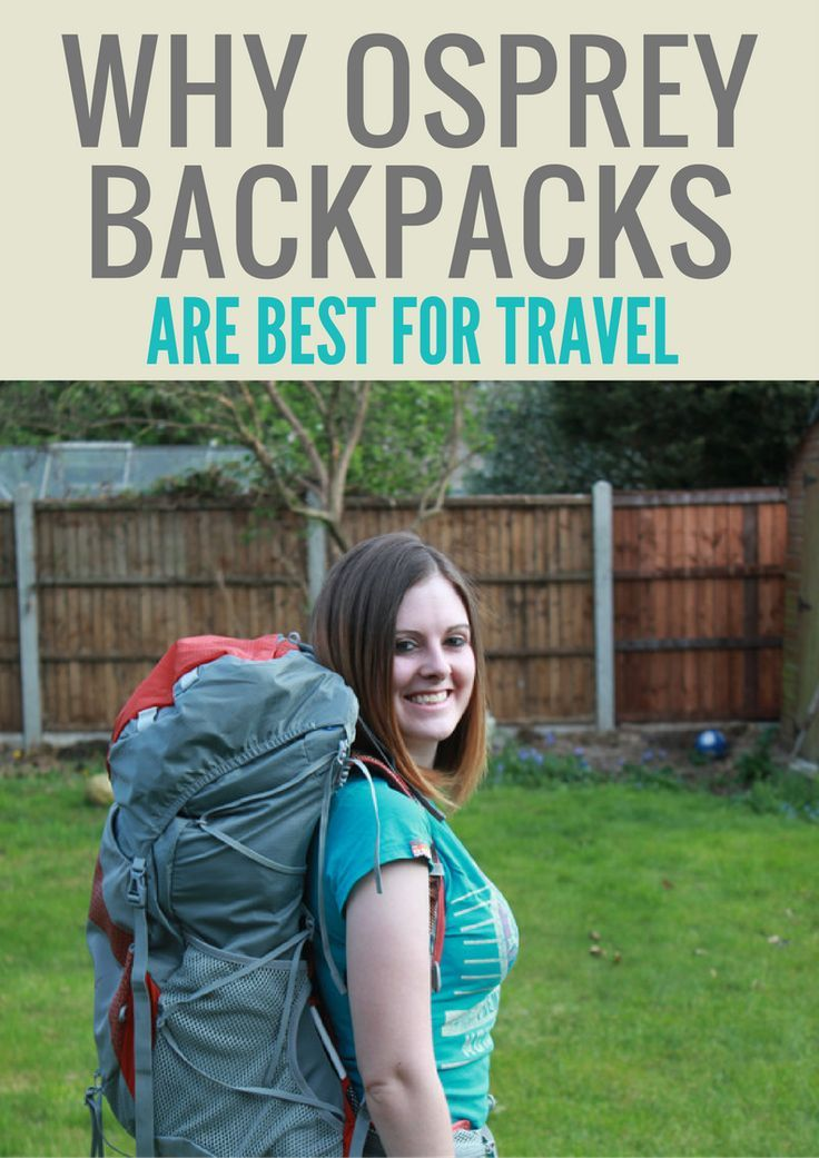 Osprey has an AMAZING lifetime guarantee for their backpacks! Why they are great for travel