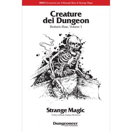 Strange Magic: Creature dei Dungeon - Vol. 1