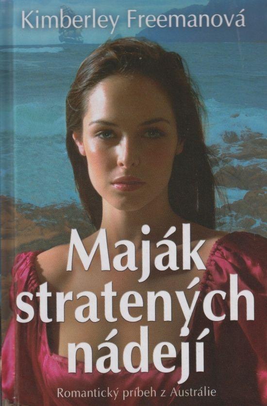 Kniha: Maják stratených nádejí (Kimberley Freemanová)   bux.sk