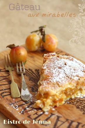 Recette   Gâteau aux mirabelles