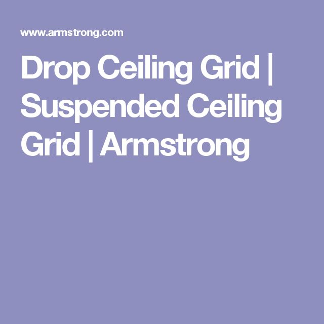 Drop Ceiling Grid | Suspended Ceiling Grid | Armstrong