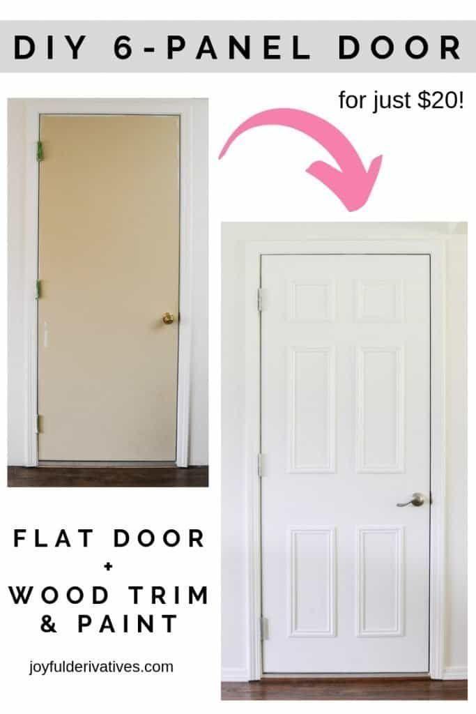 Easy Flat To 6 Panel Interior Door Makeover Joyful Derivatives Diy Interior Doors Door Makeover Diy Door Makeover