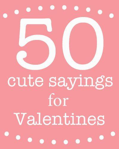 Best 25 cute valentine sayings ideas on pinterest candy for Cute valentine sayings