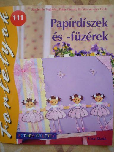 Fortélyok111 - Papírdíszek és -füzérek - D Zs - Fortélyok - Picasa Webalbumok
