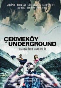 Çekmeköy Underground (Yerli Film) full film indir