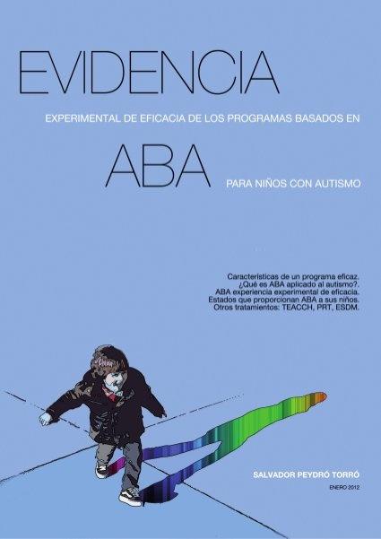 """Autismo: Tratamiento ABA (Association for Behavior Analysis International)"" - Análisis Aplicado del Comportamiento by Marta Montoro Cano, via Slideshare"