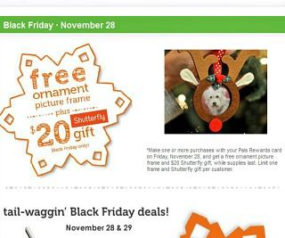 It's always free to get 5% back with your Petco Pals Rewards Card. Use it to save on Black Friday and get a FREE ornament picture frame and $20 Shutterfly gift.
