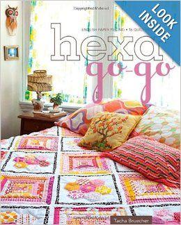 Hexa-Go-Go: Papel Inglés empalme 16 Edredón Proyectos: Tacha Bruecher: 0499991609673: Amazon.com: Libros