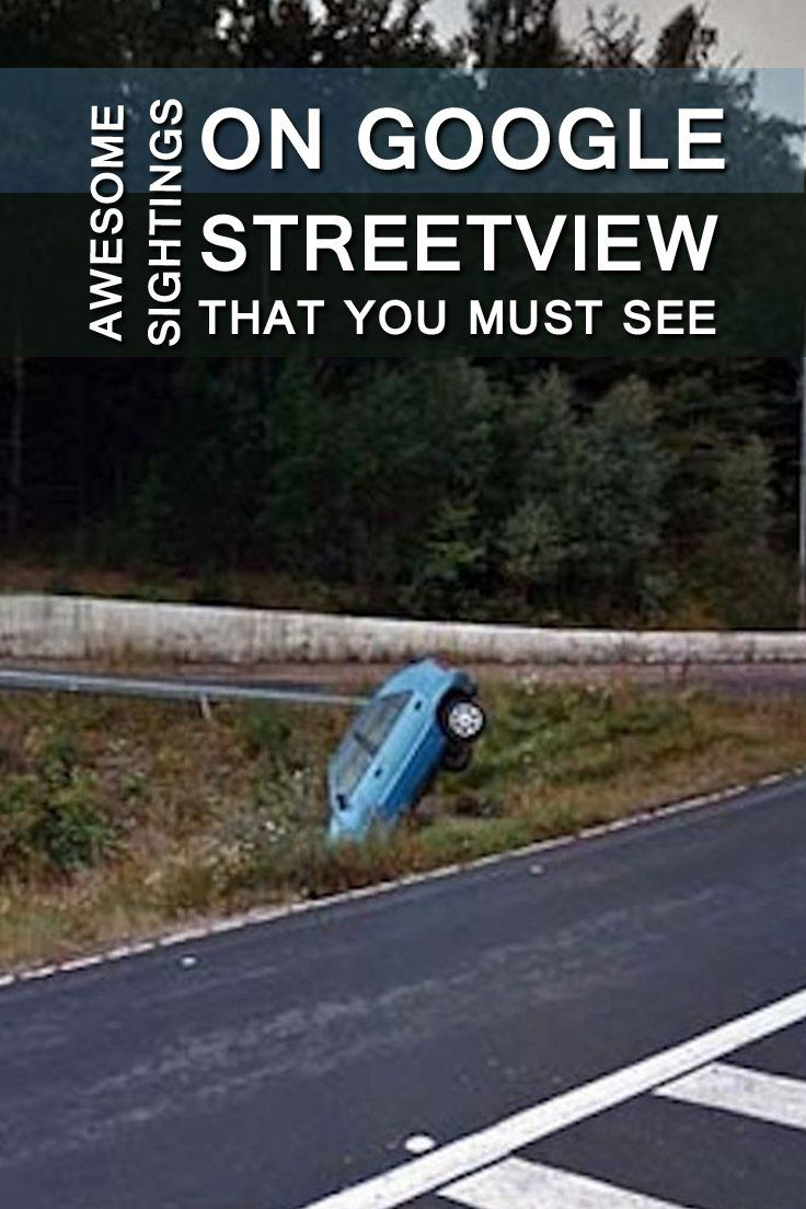 Youtube The Funniest Google Street View Fails Ever Caught On Camera Google Street View Pinterest The Funniest Google Street View Fails Ever Caught On Camera Google