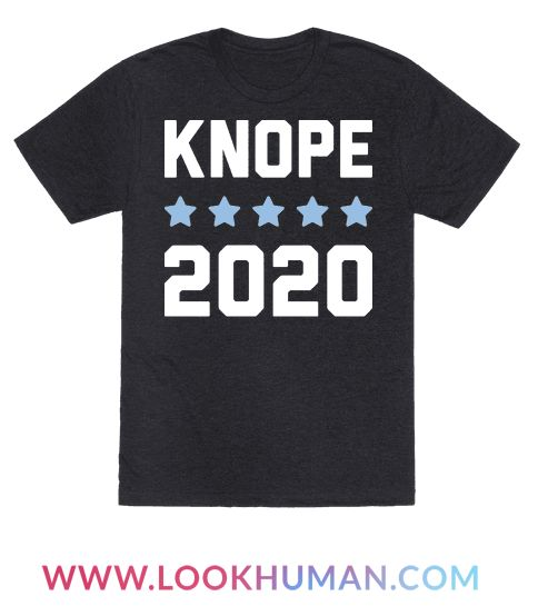 "Get ready for the 2020 presidential election and show your support for the greatest politician of Pawnee (and soon to be the United States of America) with this ""Knope 2020"" political design! Perfect for political humor, parks and rec fans, POTUS humor, feminists, and saving the freaking world."