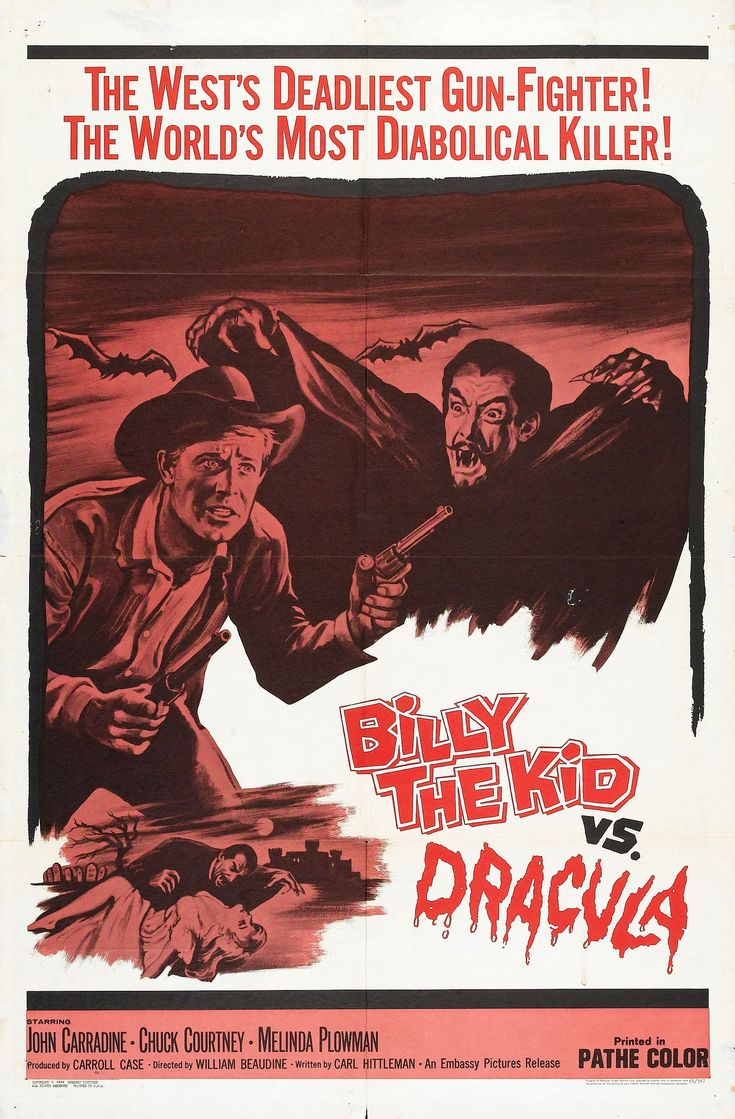 """Billy The Kid VS. Dracula,"" directed by William ""One-Take: Beaudine, 1966.  See also Jesse James Meets Frankenstein's Daughter."
