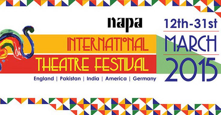 #NAPA International #Theatre #Festival To Start On 12th March