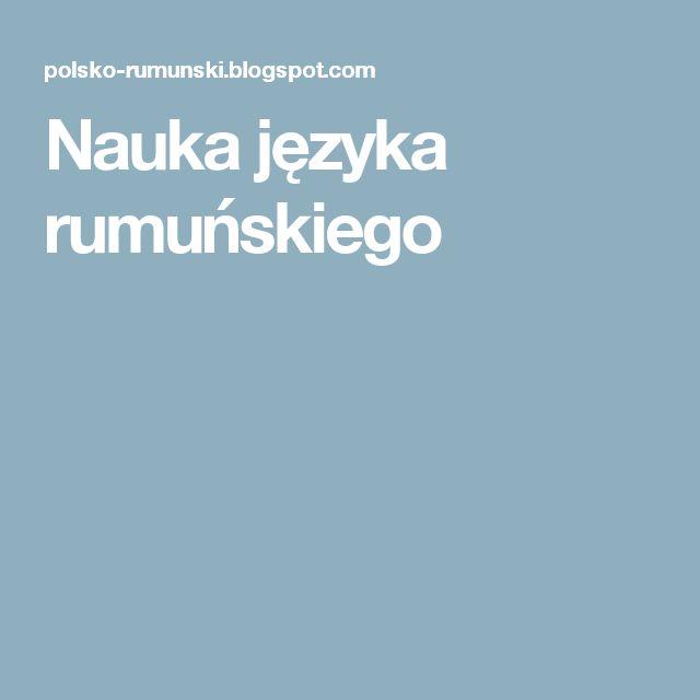 Nauka języka rumuńskiego