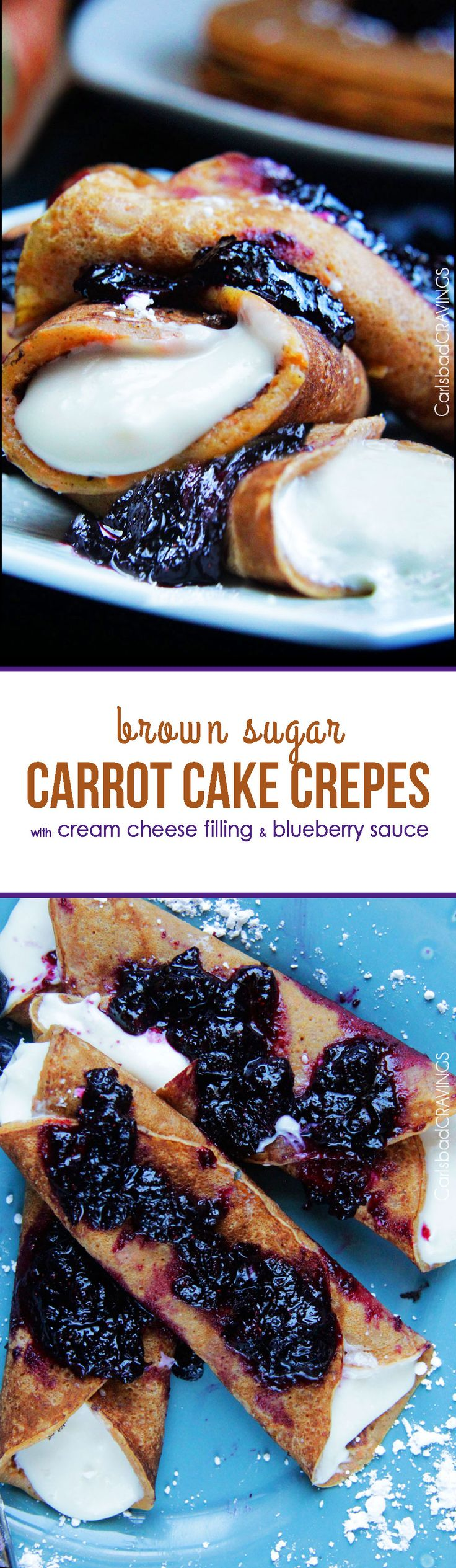 Brown Sugar Carrot Cake Crepes with Cream Cheese Filling and Blueberry Sauce - EVERY BIT AS DELICIOUS as they sound! Like thin sweet carrot cake smothered with whipped cream cheese and sweet blueberries. #crepes #blueberrycrepes #carrotcake #brunch