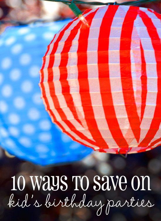 10 ways to save on kids birthday parties.