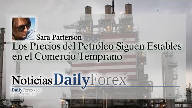 Los Precios del Petróleo Siguen Estables en el Comercio Temprano | EspacioBit -  https://espaciobit.com.ve/main/2017/07/26/los-precios-del-petroleo-siguen-estables-en-el-comercio-temprano/ #Forex #DailyForex #Petroleo #Oil #MercadoForex #FX