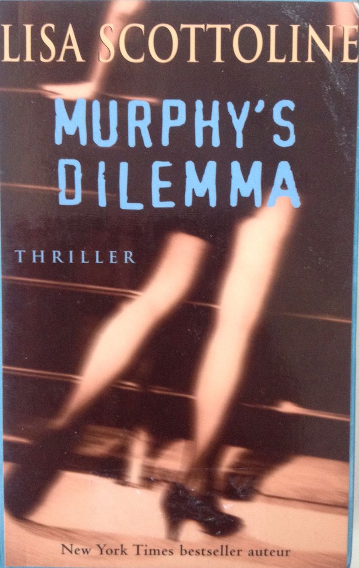 Scottoline: murphy's dilemma