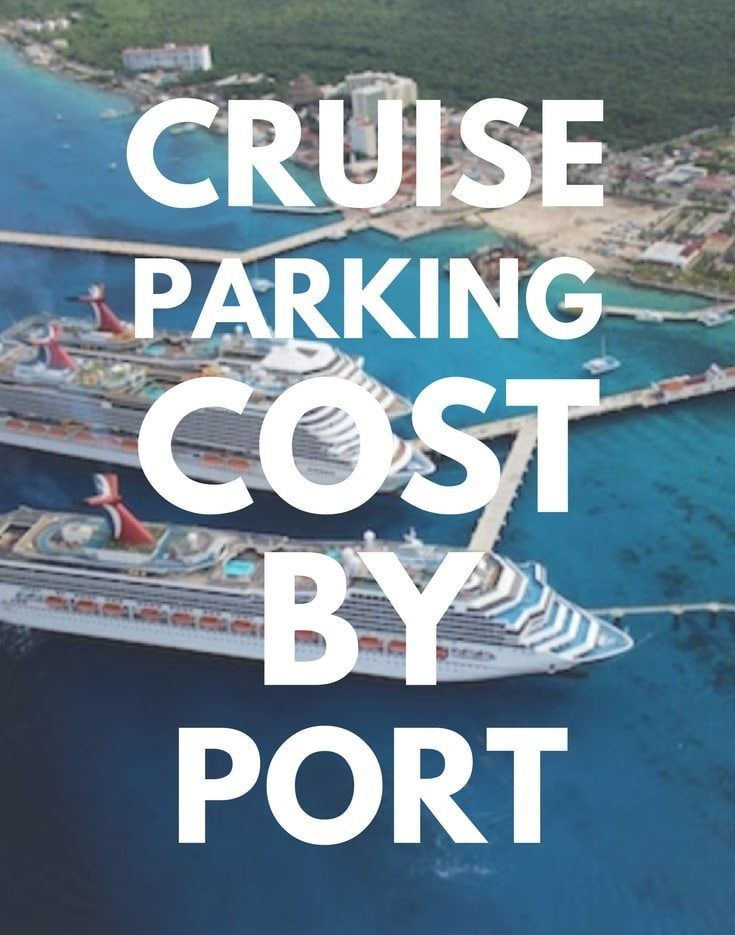Cruise Parking Cost By Port Cruise Port Port Canaveral Florida Cruise