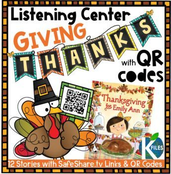 This Thanksgiving Listening Library includes 24 stories with SafeShare.tv QR codes and one Retelling Story Map, worksheet and activities. You can use these during your Daily 5 centers: Listen to Reading or as whole group Read Alouds! All SafeShare.tv QR code links are safe to share with children without being afraid that they can get to potentially inappropriate content.
