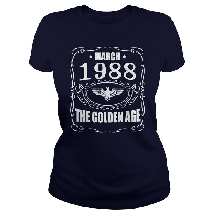MARCH 1988 the golden age Shirts, MARCH 1988 T-shirt, MARCH 1988 Tshirt, Born in MARCH 1988, MARCH 1988 the golden age, 1988s T-shirt,Born in MARCH 1988