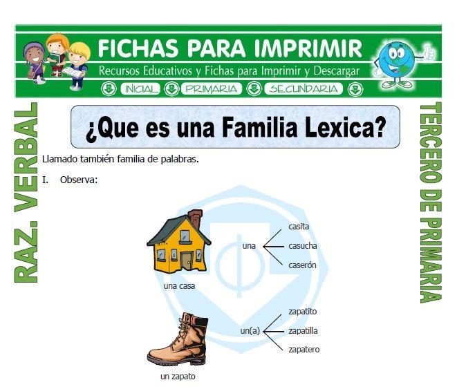 Ficha De Que Es Una Familia Lexica Para Tercero De Primaria Tercero De Primaria Razonamiento Verbal Juegos De Comprensión De Lectura