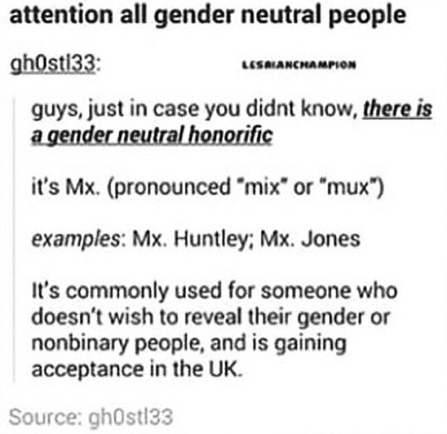 WHY IS THIS NOT BEING USED? I worry about using the wrong pronoun CONSTANTLY, let this be a thing!