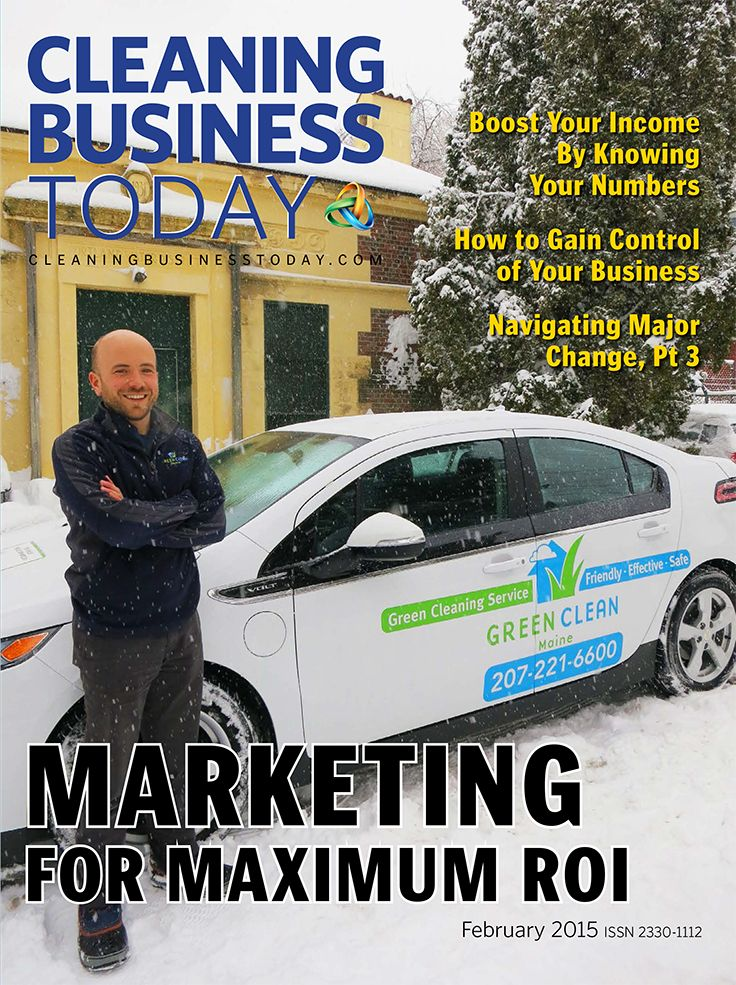 The February 2015 issue of Cleaning Business Today takes an in-depth look at Marketing ROI. The cover features Joe Walsh, owner of Green Clean Maine, standing with a new Chevy Volt. Investing in a fleet of electric vehicles will yield a good return on investment, both for Joe's business and for the environment.